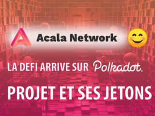 miniature wp acala network projet defi